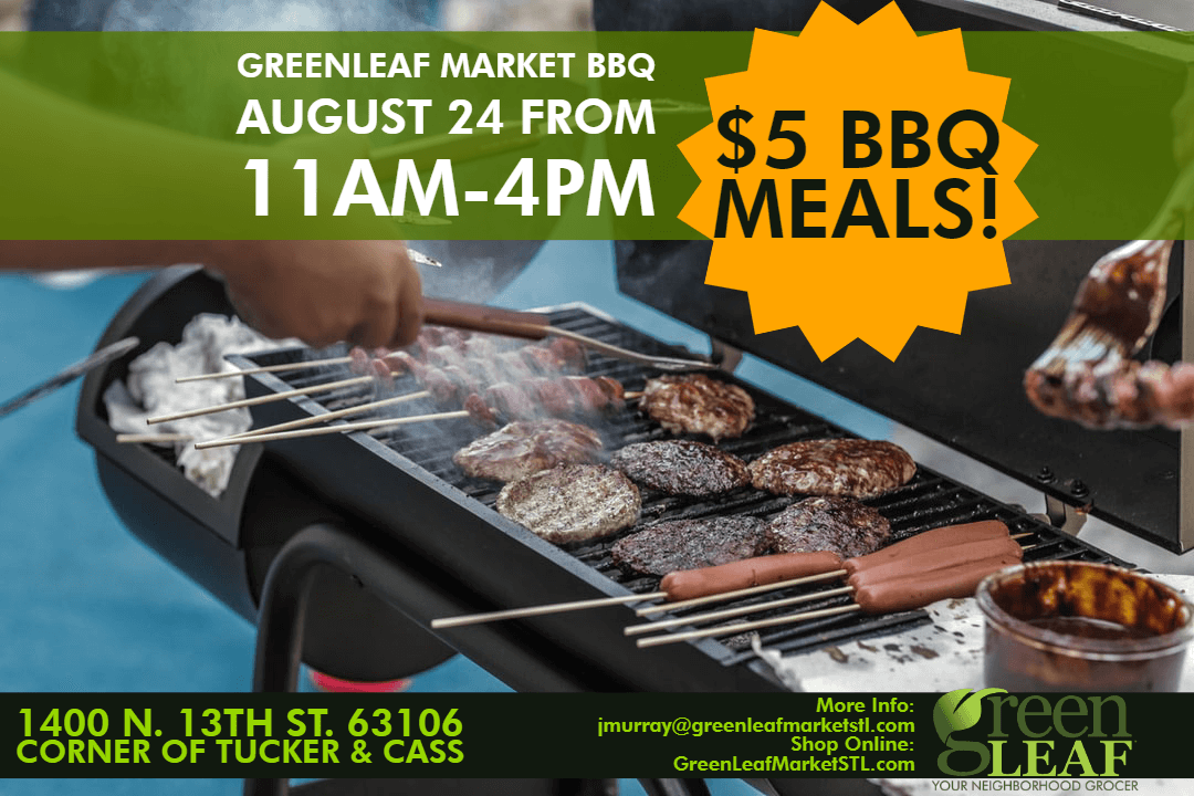 August 24 St. Louis BBQ at GreenLeaf Market