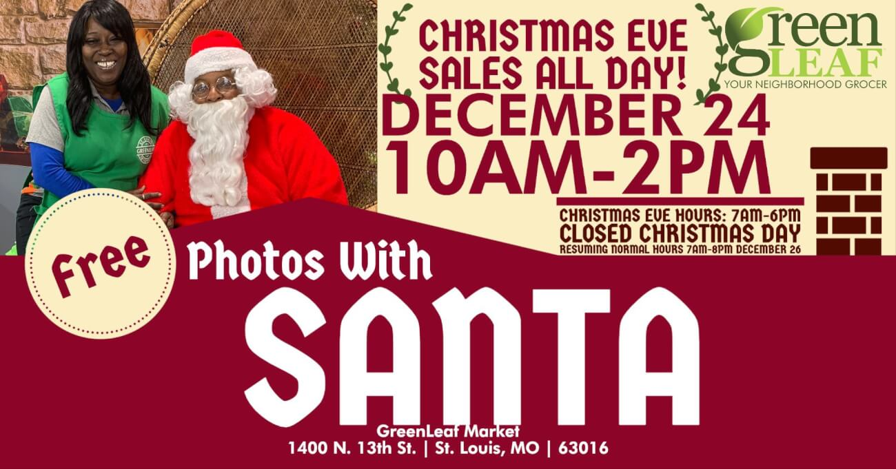 Pictures with Santa at GreenLeaf St. Louis December 24 Christmas Eve