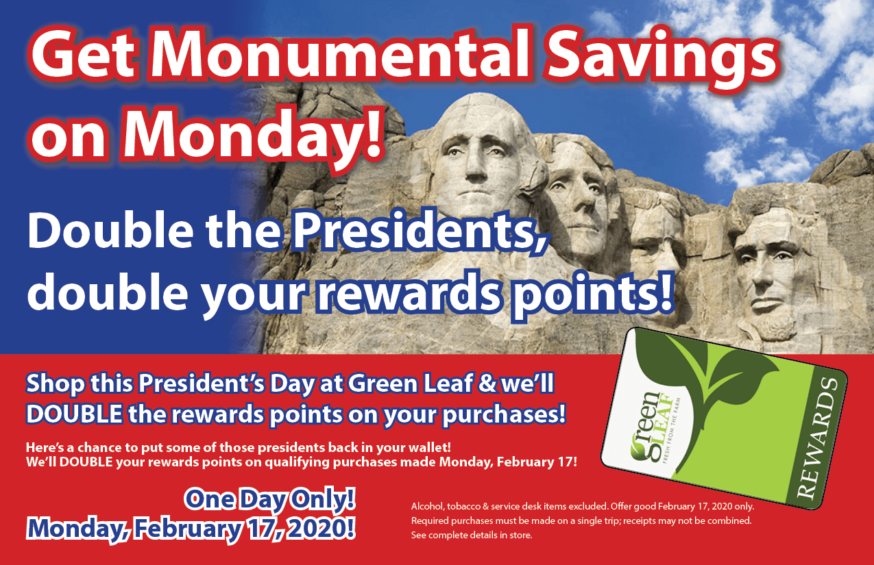GreenLeaf Market double Rewards Points on Presidents Day