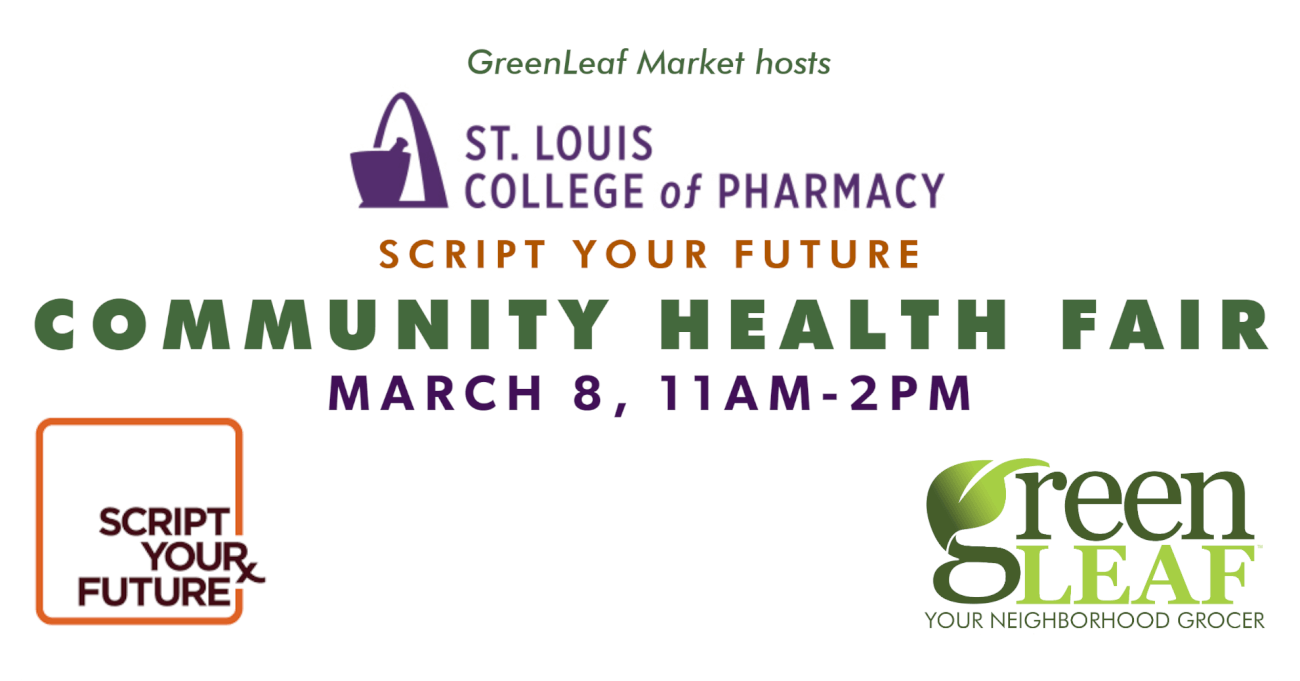 GreenLeaf Market St. Louis College of Pharmacy Health Fair